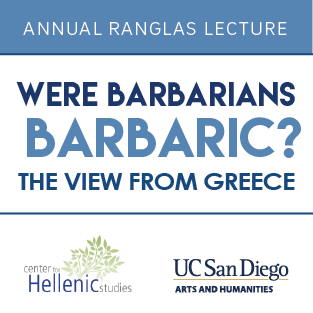 Center for Hellenic Studies Lecture: Were Barbarians Barbaric? The View from Greece