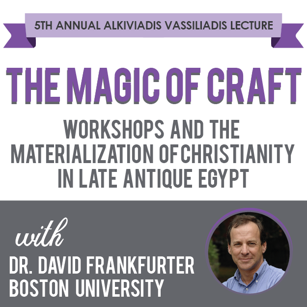 The Magic of Craft: Workshops and the Materialization of Christianity in Late Antique Egypt