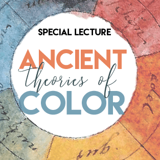 CHS Lecture: Ancient Theories of Color