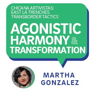 IAH Event: Martha Gonzalez—Agonistic Harmony & Transformation