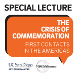 IAH Lecture: The Crisis of Commemoration—First Contacts in the Americas