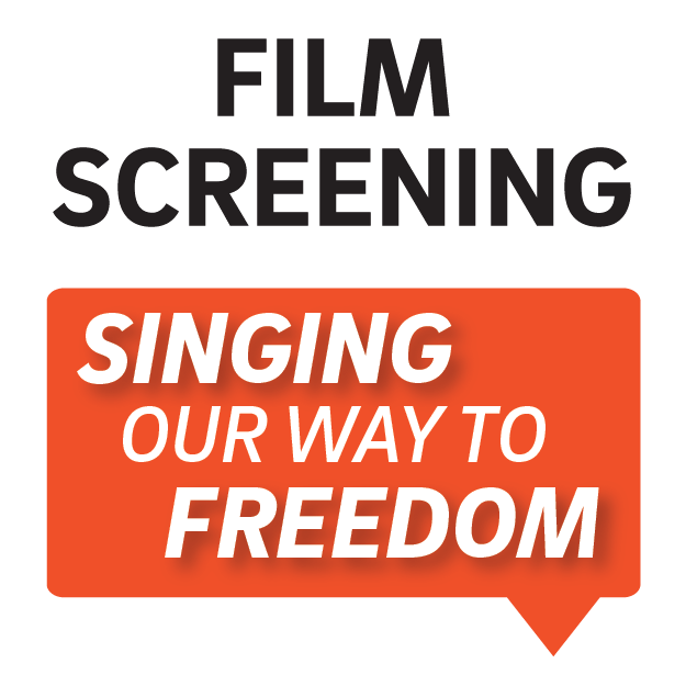 IAH Film Screening: Singing Our Way to Freedom