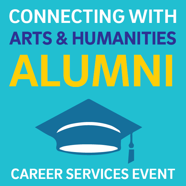 Alumni Career Event: Connecting with Arts & Humanities Alumni