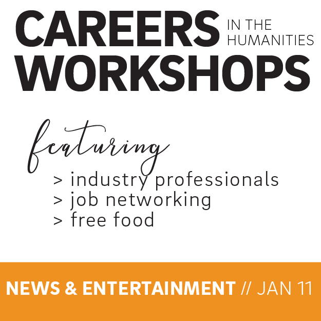 Careers in the Humanities Workshop: A Focus on Entertainment & News