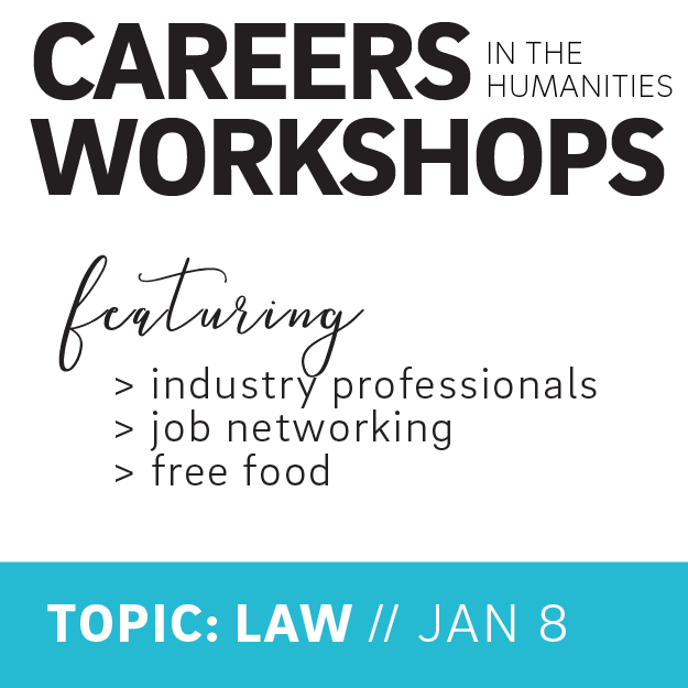 Careers in the Humanities Workshop: A Focus on Law