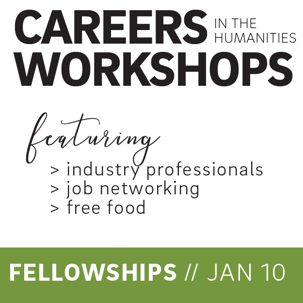 Careers in the Humanities Workshop: A Focus on Fellowships
