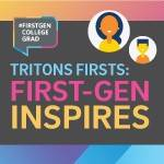 Triton Firsts: First-Gen Inspires