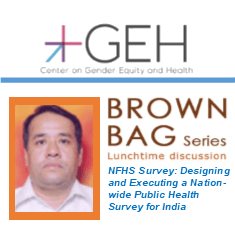 GEH Brown Bag: Designing and Executing a Nation-wide Public Health Survey for India