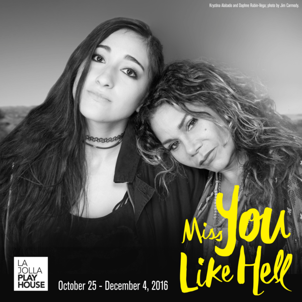 New Musical MISS YOU LIKE HELL at La Jolla Playhouse