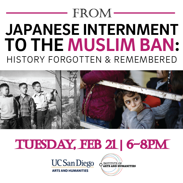 From Japanese Internment to the Muslim Ban: History Forgotten & Remembered