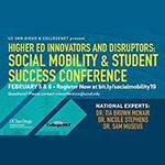 Higher Ed Innovators and Disruptors: Social Mobility & Student Success Conference