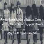Feminist World-Building in Japanese Cinema / Building Feminist Worlds in Japanese Cinema