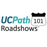 UCPath 101 Roadshow