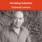 Hertzberg-Schechter Endowed Lecture Speaker, Yonatan Stelzer, PhD Dec. 12, 2019