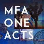 MFA One Acts