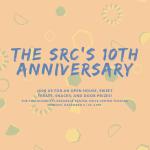 The SRC's 10th Anniversary