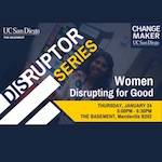 Women Disrupting for Good